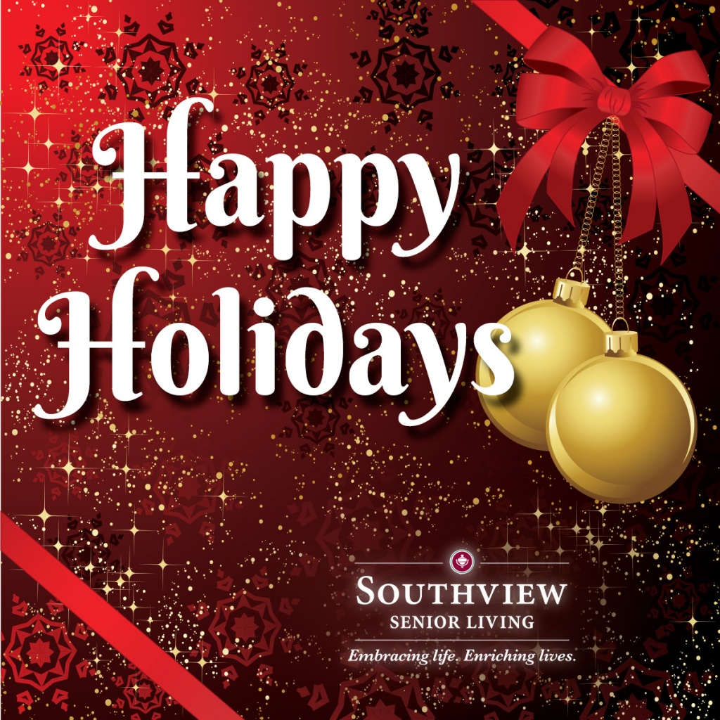 19161_southviewsenior_southviewseniorliving_happyholidays_1200x1200