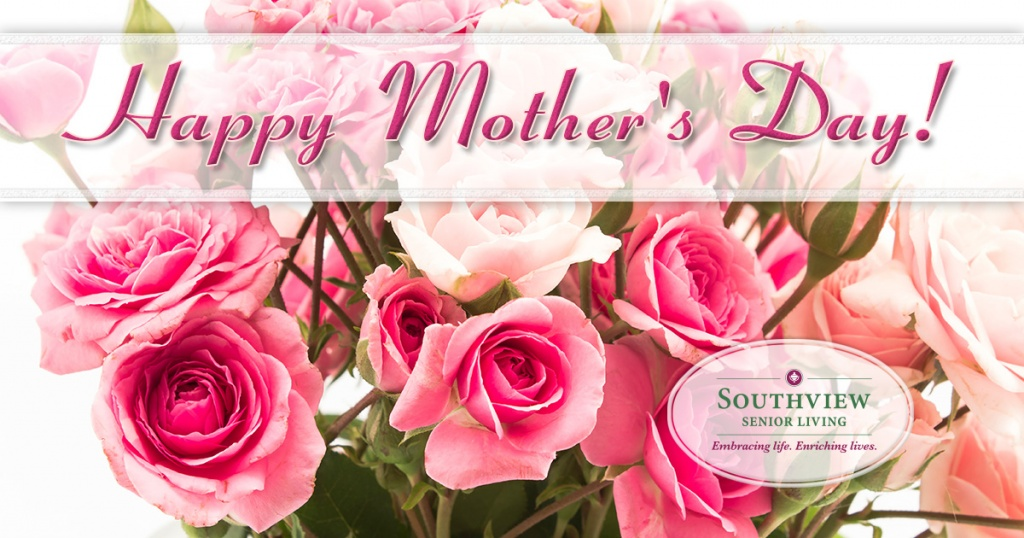 20188_SouthviewSeniorLiving_MothersDay_1200X630_SouthviewSeniorLiving