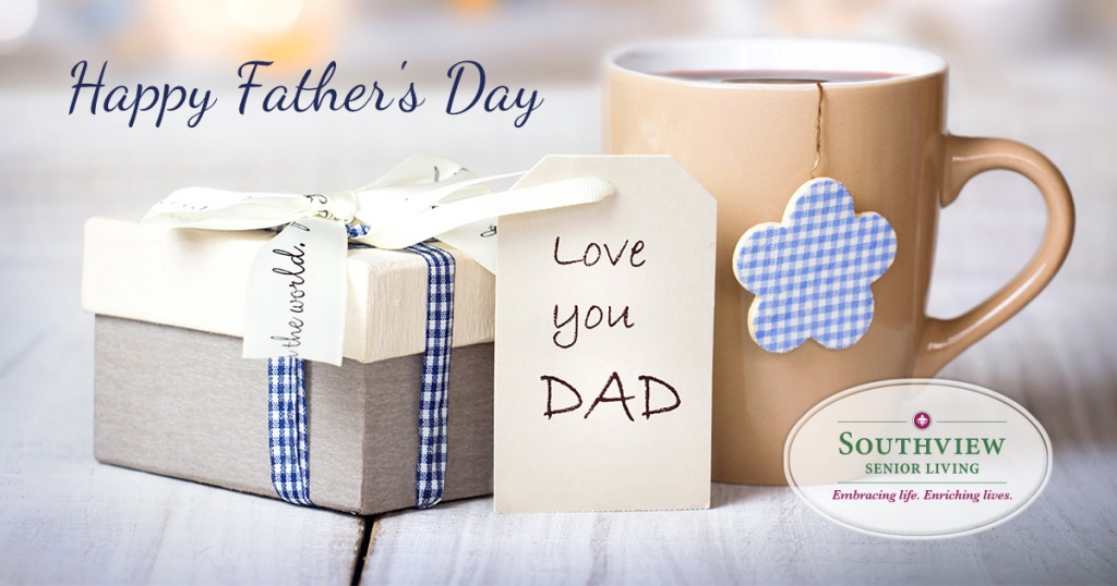 Southview Senior Living-Happy Father's Day