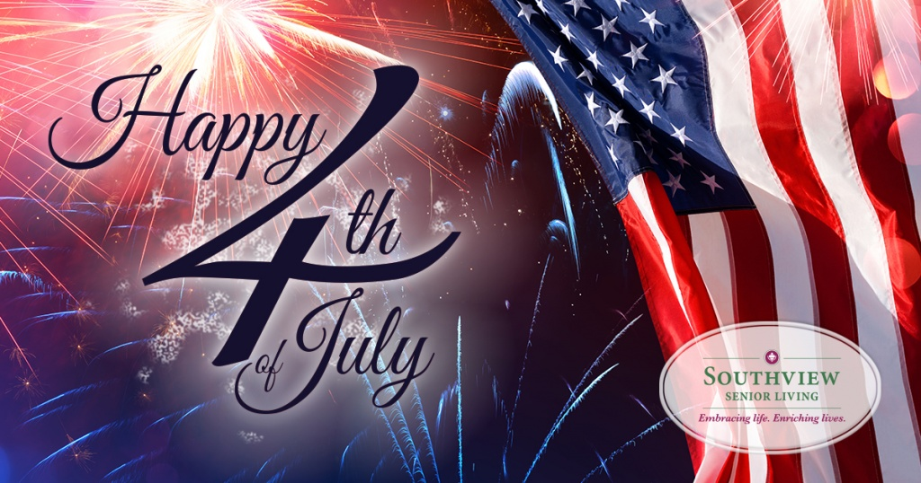 Southview Senior Living-Happy Fourth of July