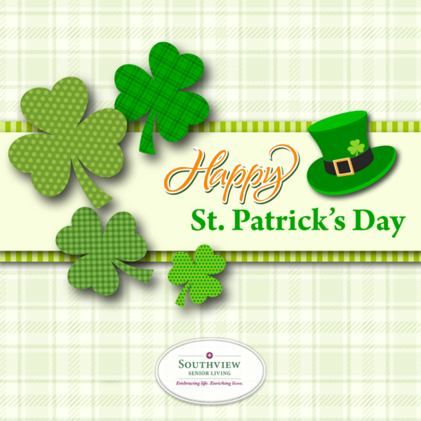 Happy St. Patrick's Day from Southview Senior Living